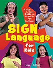 Sign Language for Kids: A Fun & Easy Guide to American Sign Lang