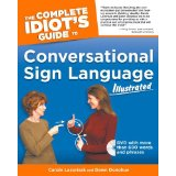 Complete Idiot's Guide to Conversational Sign Language