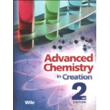 Advanced Chemistry in Creation Student Text