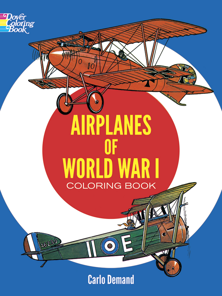 Airplanes of WWI Coloring Book (price includes US S&H)