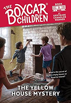 Yellow House Mystery - Boxcar Children #3