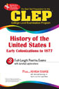 CLEP - History of the United States I w/ Online Practice