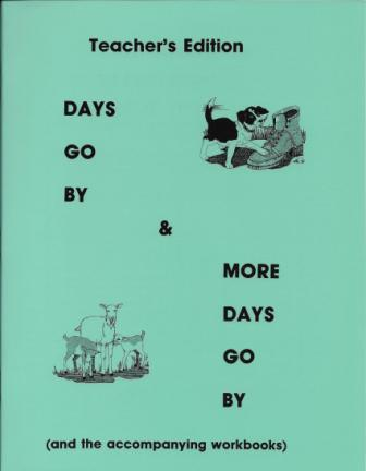 Days Go By / More Days Go By - Teacher's Edition
