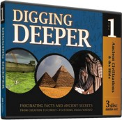 Digging Deeper: Ancient Civilizations and the Bible