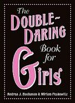 Double-Daring Book for Girls