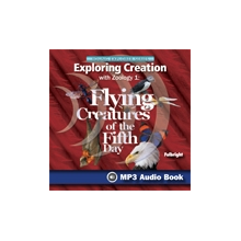 Exploring Creation with Zoology 1: Flying Creatures MP3 Audio