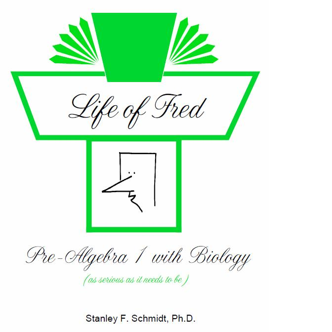Life of Fred: Pre-Algebra with Biology