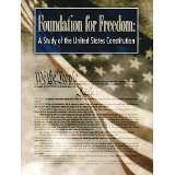 Foundation for Freedom: A Study of the U.S. Constitution