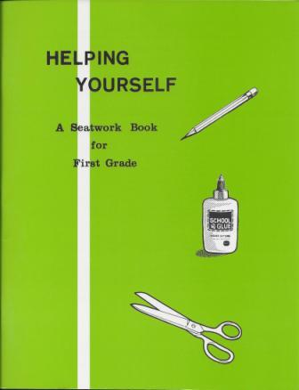 Helping Yourself - A Seatwork Book for First Grade