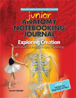 Exploring Creation with Anatomy Junior Notebooking Journal