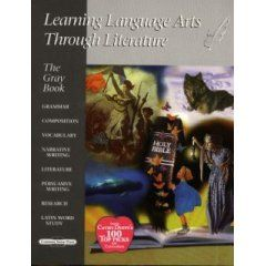 Learning Language Arts Through Literature - Gray Teacher