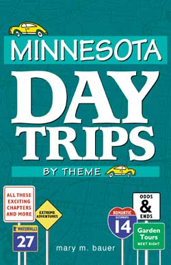Minnesota Day Trips by Theme