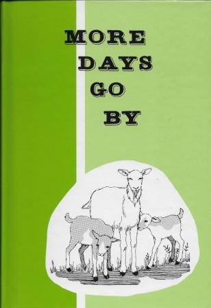 More Days Go By: Grade 1 Reader