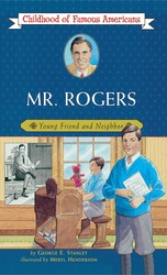 Mr. Rogers: Friend and Neighbor