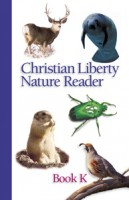 Christian Liberty Nature Reader Book Kindergarten