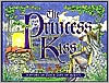 Princess and the Kiss:A Story of God's Gift of Purity
