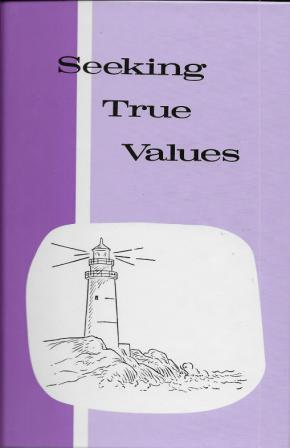 Seeking True Values - Grade 7 Reader