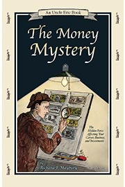 Money Mystery: The Hidden Force Affecting your Career, Busin