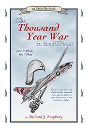 Thousand Year War in the Mideast