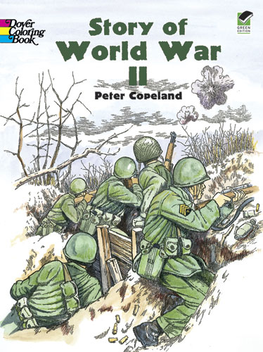 Story of World War II Coloring (price includes US S&H)