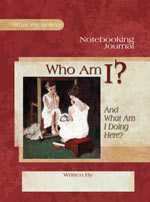 Who Am I? And What Am I Doing Here? Notebooking Journal