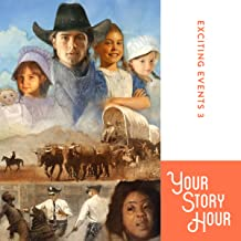 Your Story Hour - Exciting Events 3