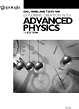 Advanced Physics in Creation Solutions & Tests Manual