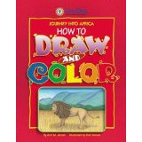 Journey into Africa: How to Draw and Color