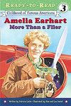 Amelia Earhart: More than a Flier - Level 3 Reader
