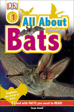 All About Bats - Level 1 Reader
