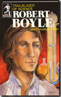 Robert Boyle: Trailblazer of Science