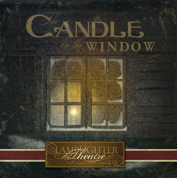 Candle in the Window Lamplighter Theatre Audio