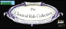 Classical Kids Complete Collection of 7 CD's