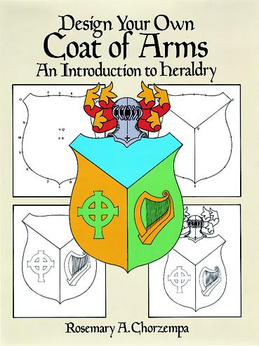 Design Your Own Coat of Arms (price includes US S&H)