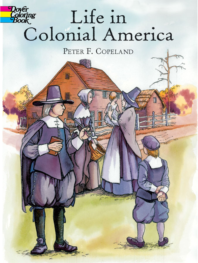 Colonial America Color Book (price includes US S&H)