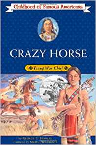 Crazy Horse: Young War Chief