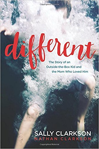 Different: The Story of an Outside-the-Box Kid and the Mom Who L