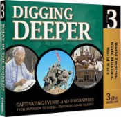Digging Deeper: World Empires, World Missions, World Wars
