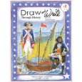 Draw and Write Through History - Pilgrims, Pirates, and Patriots