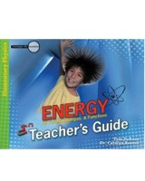 Energy: Its Forms, Changes & Functions Teacher's Guide