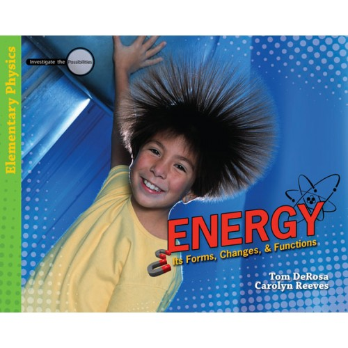Energy: Its Forms, Changes & Functions - Text