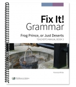 Fix It! Grammar: 3 - The Frog Prince, Teacher's Manual
