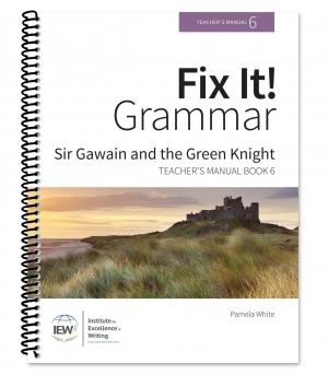 Fix It! Grammar: 6 - Sir Gawain, Teacher's Manual