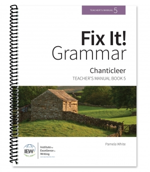 Fix It! Grammar: 5 - Chanticleer, Teacher's Manual
