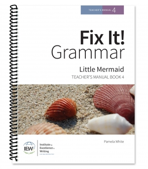 Fix It! Grammar: 4 - The Little Mermaid, Teacher's Manual