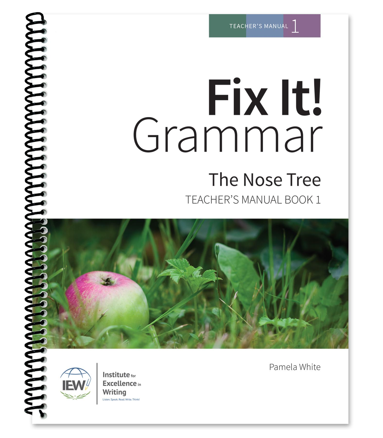 Fix It! Grammar: 1 - The Nose Tree, Teacher's Manual