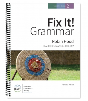 Fix It! Grammar: 2 - Robin Hood, Teacher's Manual