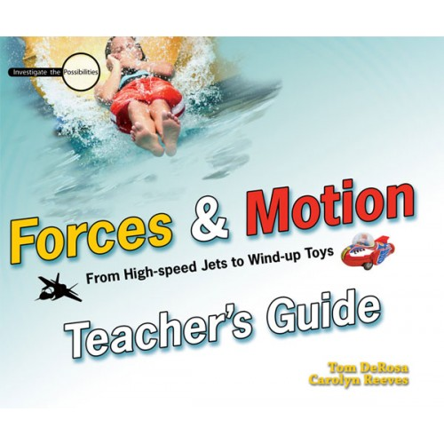 Forces & Motion - Teacher's Guide