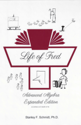 Life of Fred: Advanced Algebra Expanded