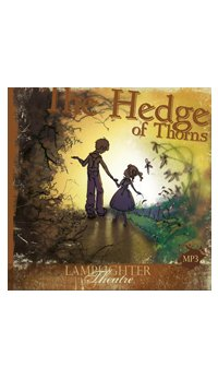 Hedge of Thorns Lamplighter Theatre Audio